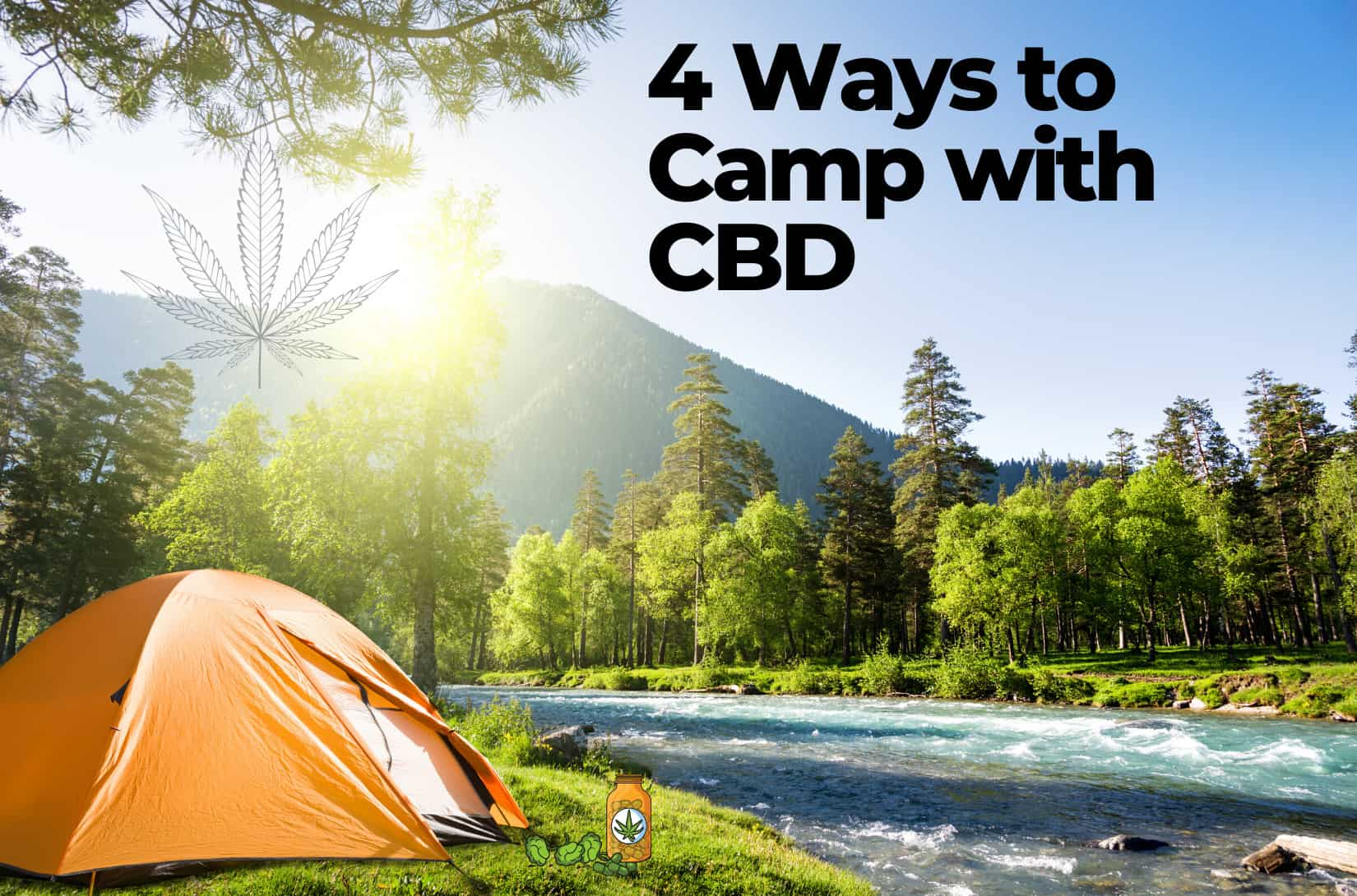 camping with CBD